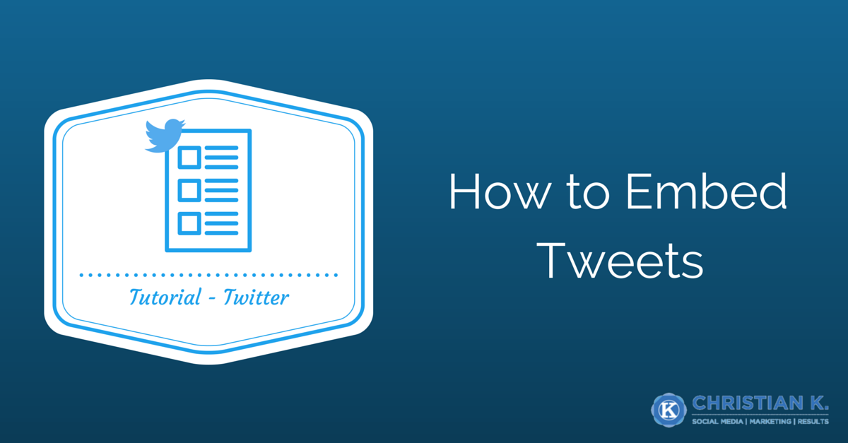 How to Embed A Tweet From Twitter In Seconds!