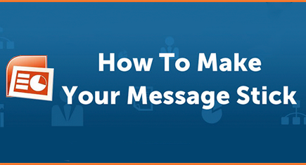 Messaging & how to make it stick [Infographic]