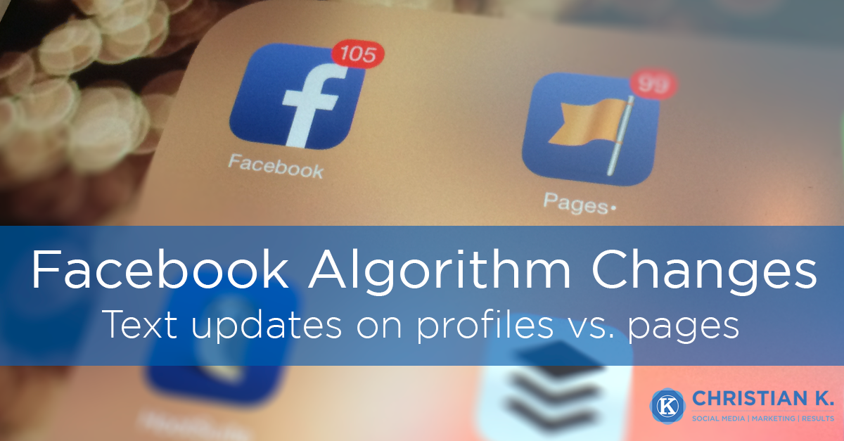 Facebook Algorithm Change: Stop with the text updates!