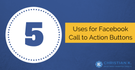 Uses for Facebook Call to Action buttons