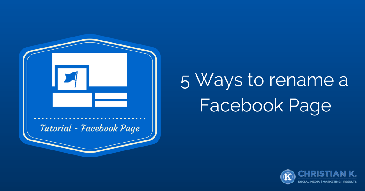 5 Ways to rename a Facebook Page