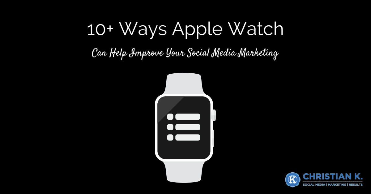 20+ Ways to Use Apple Watch for Social Media to Get More Done!